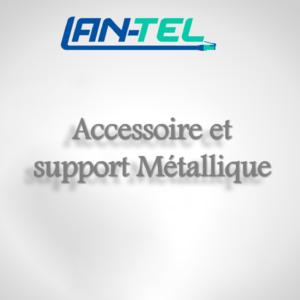 Acessoires / Support Métalique